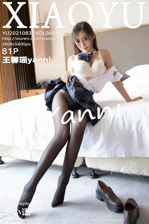 [XIAOYU语画界] 2021.08.31 VOL.604 王馨瑶yanni